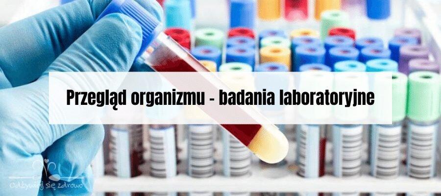 Przegląd organizmu - badania laboratoryjne - banner