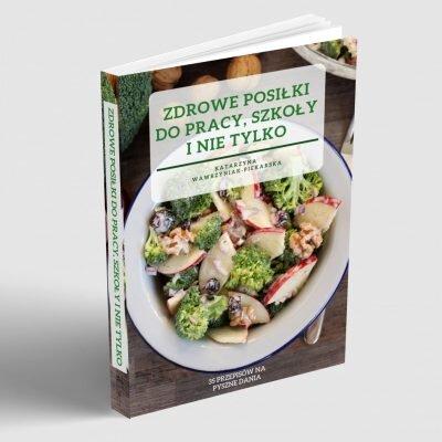 E-book Zdrowe posiłki do pracy, szkoły i nie tylko